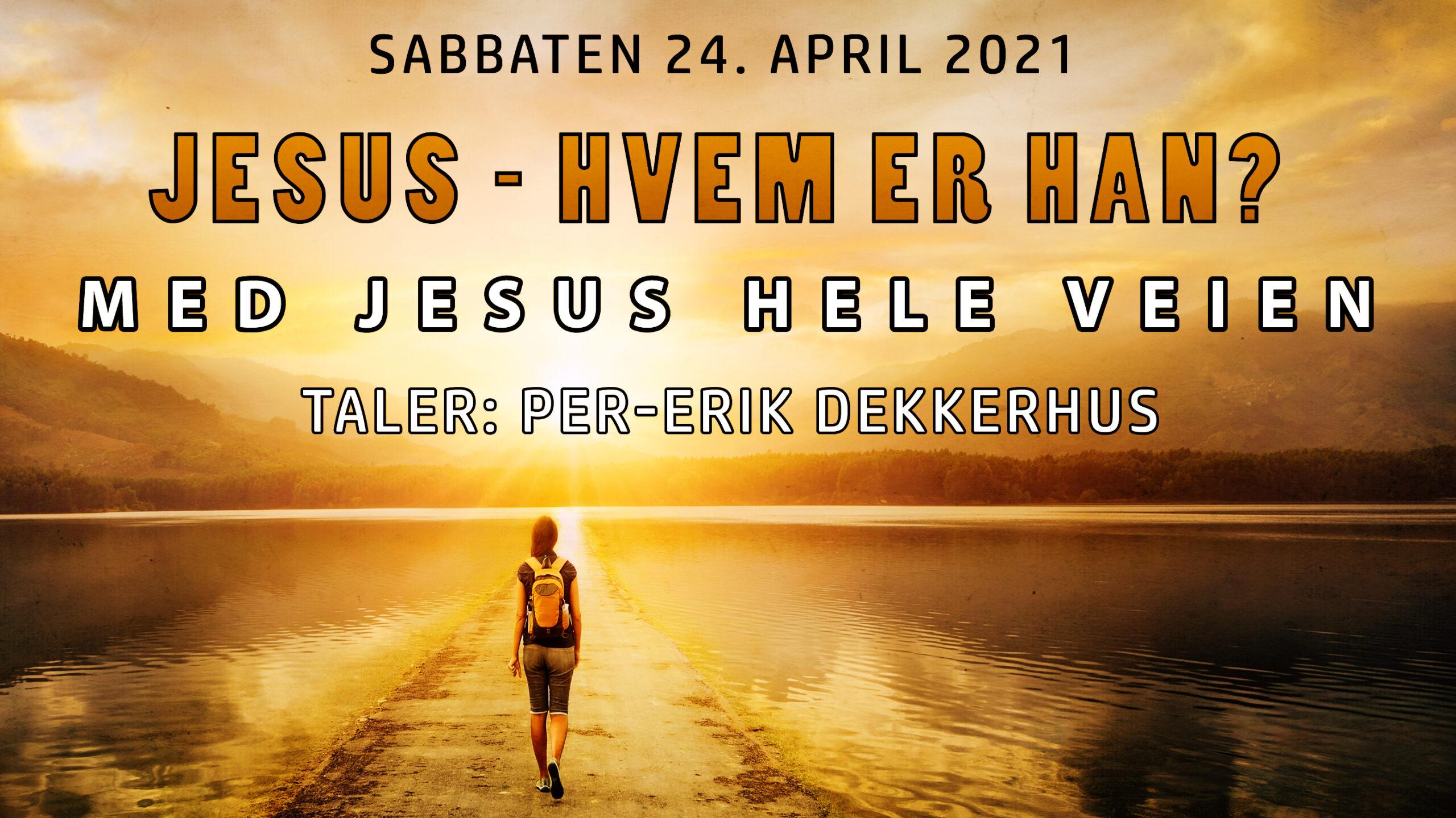Med Jesus hele veien